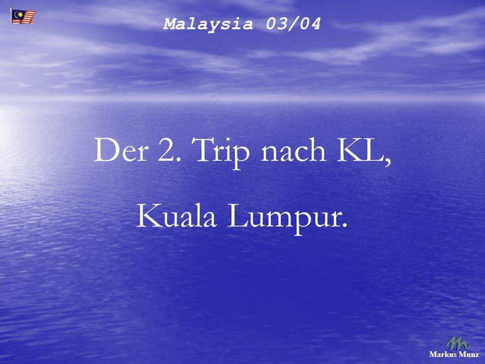 Malaysia 03/04 Markus Munz Beim Koreaner.