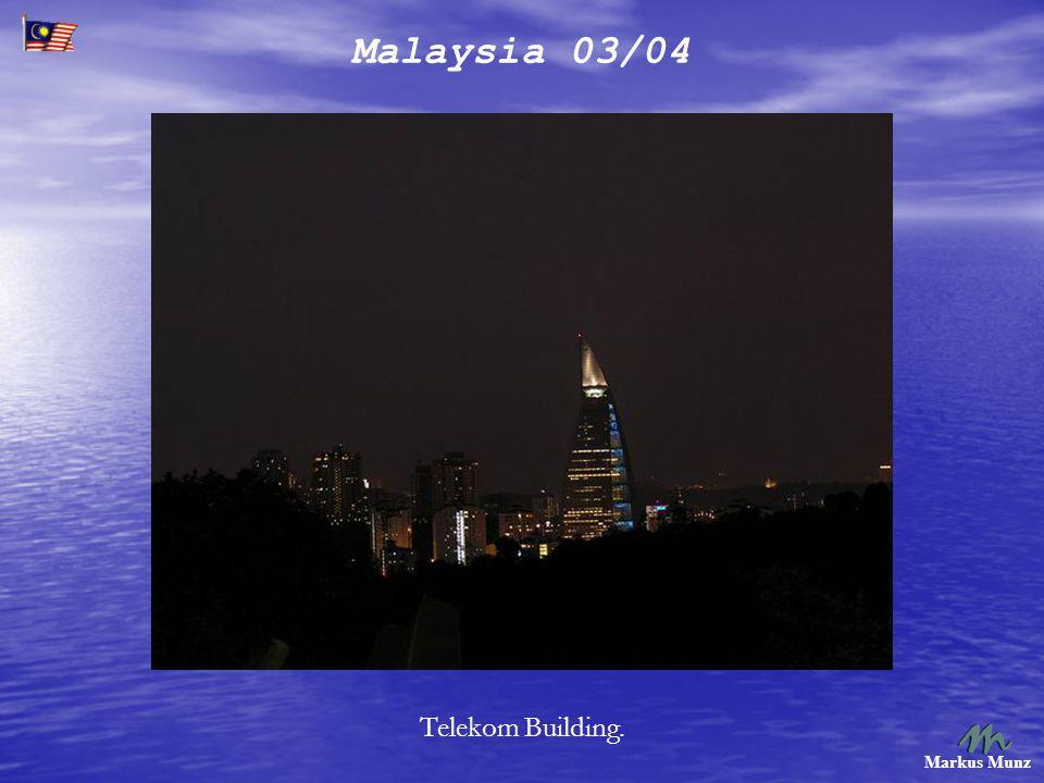 Malaysia 03/04 Markus Munz Telekom Building.