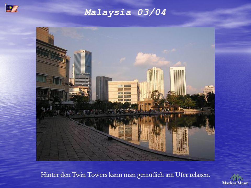 Malaysia 03/04 Markus Munz Hinter den Twin Towers kann man gemütlich am Ufer relaxen.