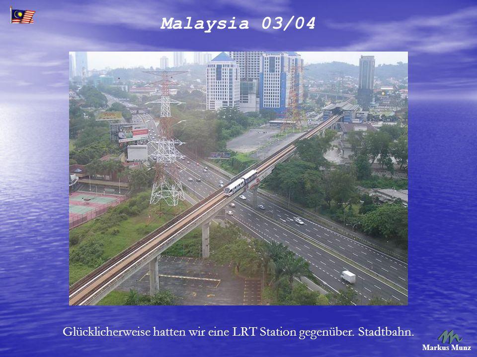 Malaysia 03/04 Markus Munz Der neue Bahnhof.