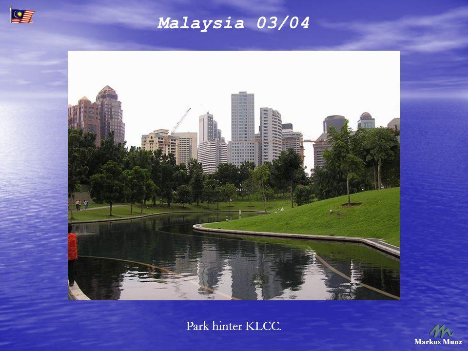 Malaysia 03/04 Markus Munz Dieser wird als schönster Bahnhof der Welt gehandelt.