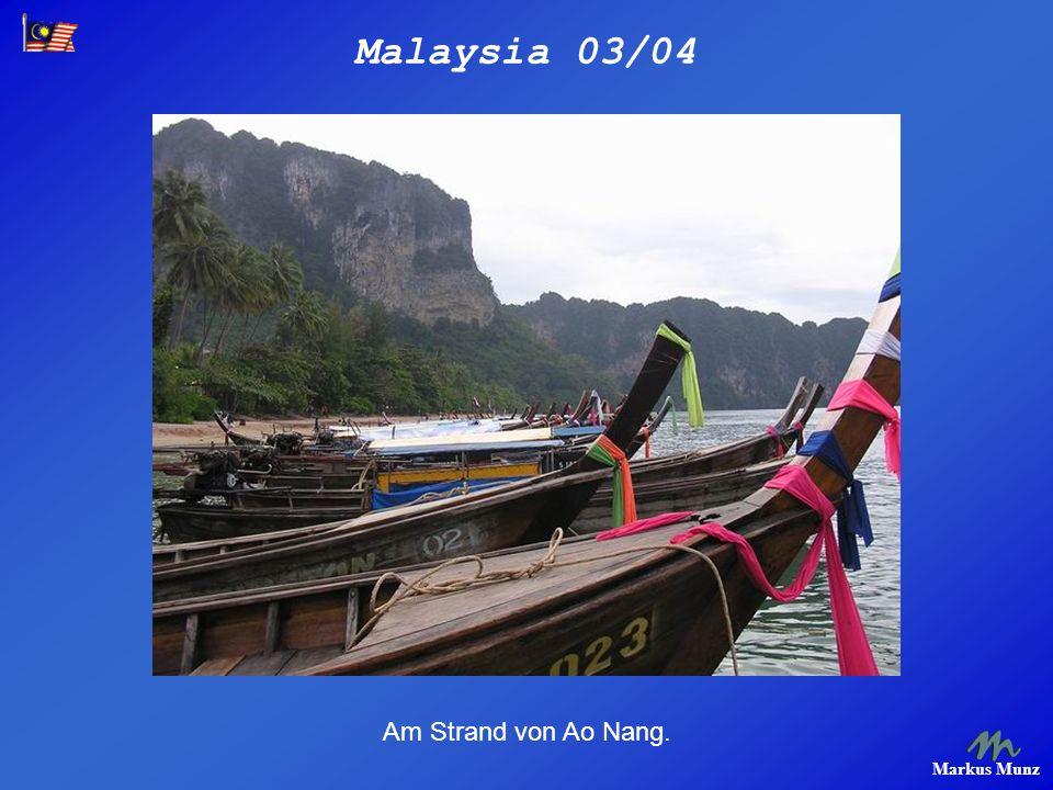 Malaysia 03/04 Markus Munz Am Strand von Ao Nang.