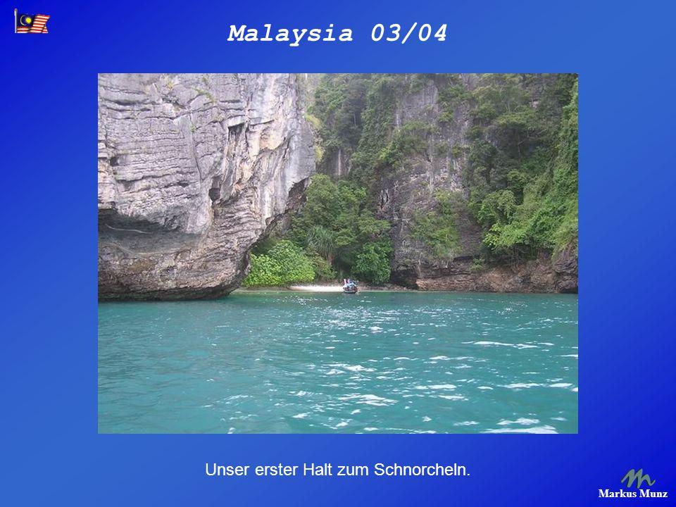 Malaysia 03/04 Markus Munz Unser erster Halt zum Schnorcheln.