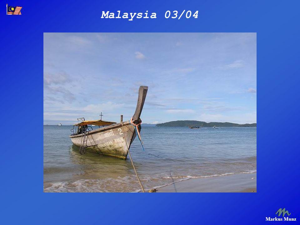Malaysia 03/04 Markus Munz