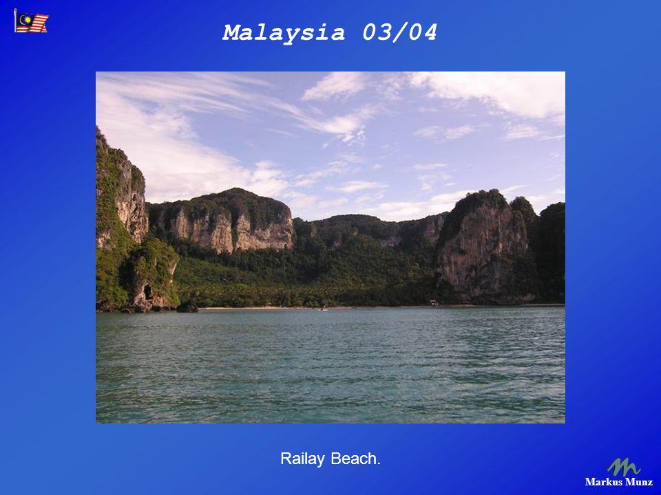 Malaysia 03/04 Markus Munz Railay Beach.