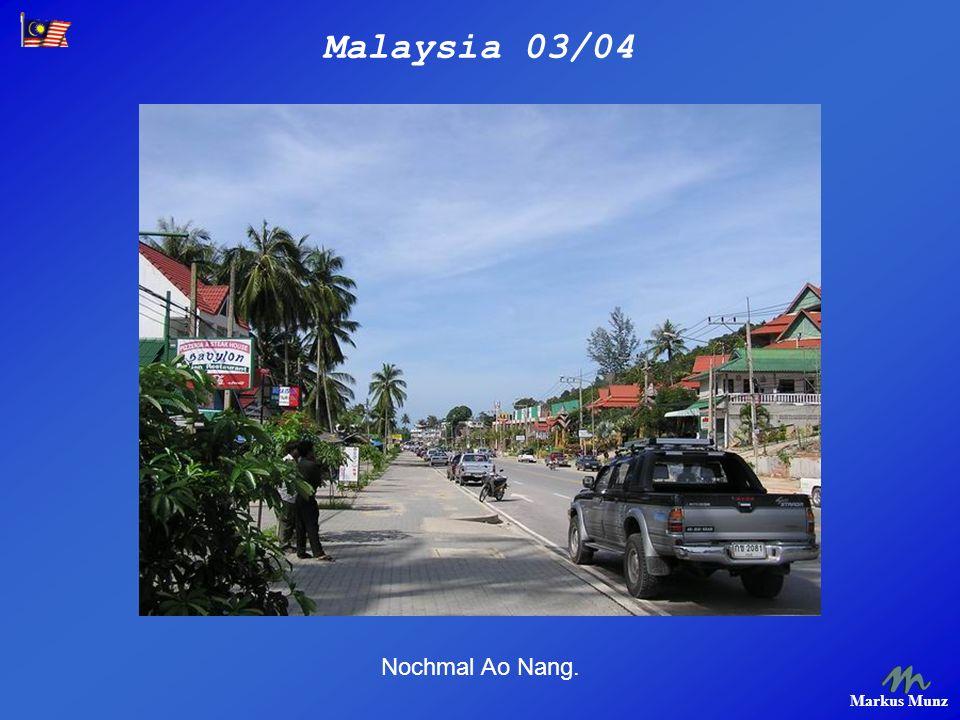 Malaysia 03/04 Markus Munz Nochmal Ao Nang.