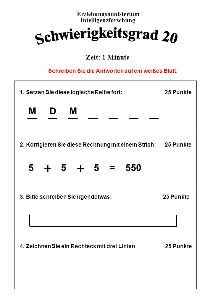 1.Setzen Sie diese logische Reihe fort: 25 Punkte 2.