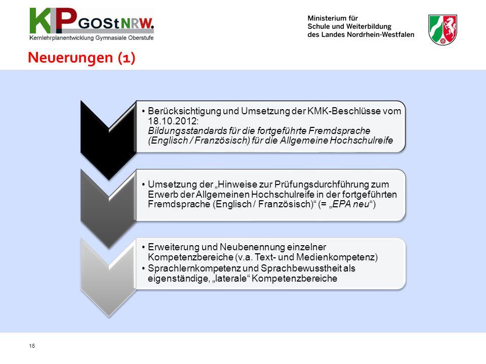Berücksichtigung und Umsetzung der KMK-Beschlüsse vom 18.10.2012: Bildungsstandards für die fortgeführte Fremdsprache (Englisch / Französisch) für die