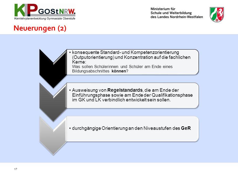 konsequente Standard- und Kompetenzorientierung (Outputorientierung) und Konzentration auf die fachlichen Kerne: Was sollen Schülerinnen und Schüler a