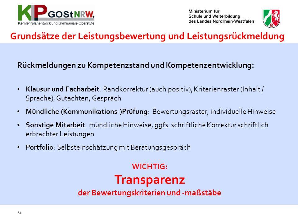 Grundsätze der Leistungsbewertung und Leistungsrückmeldung 61 Rückmeldungen zu Kompetenzstand und Kompetenzentwicklung: Klausur und Facharbeit: Randko