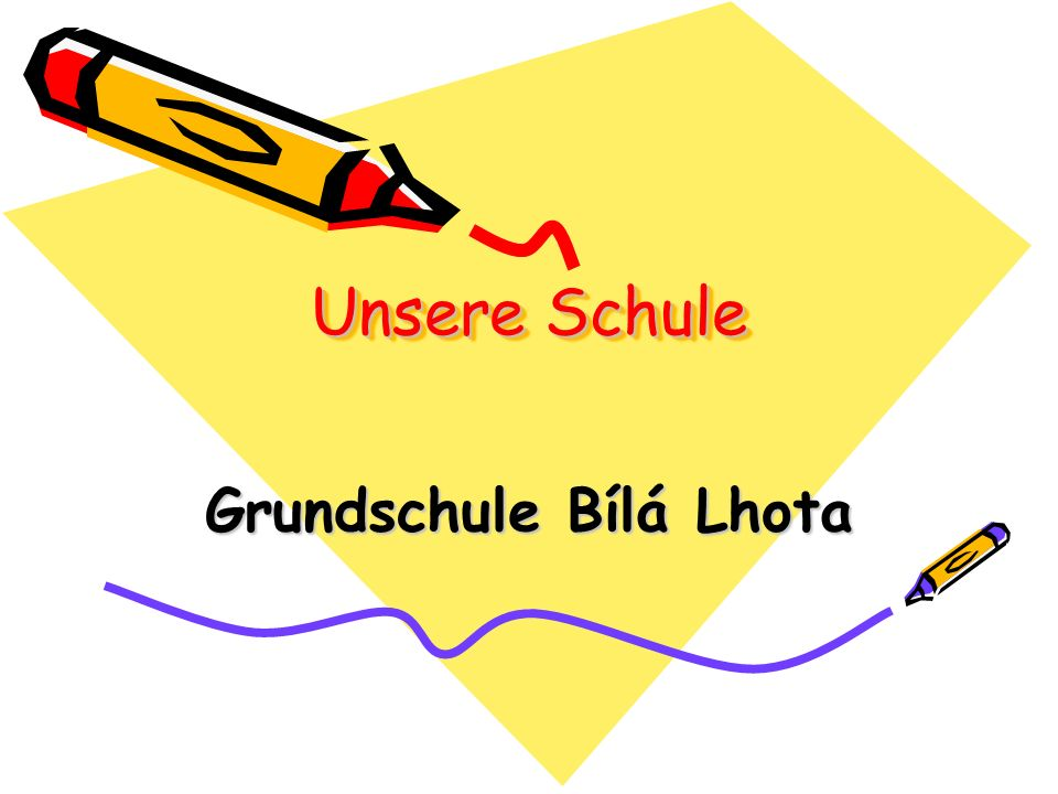 Unsere Schule Grundschule Bílá Lhota