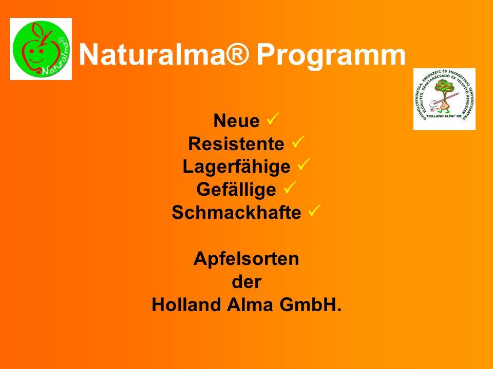 Naturalma® Programm Neue Resistente Lagerfähige Gefällige Schmackhafte Apfelsorten der Holland Alma GmbH.