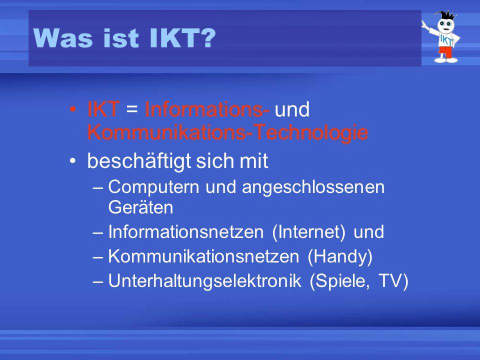 Was ist IKT.