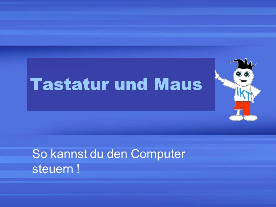 Tastatur und Maus So kannst du den Computer steuern !