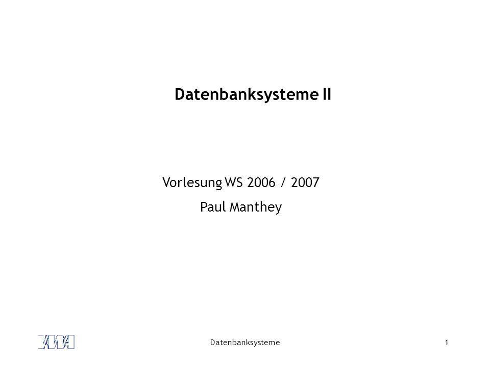 Datenbanksysteme2 Abfragesprachen (DML): SQL-Versionen Geschichte SEQUEL (1974, IBM Research Labs San Jose) SEQUEL2 (1976, IBM Research Labs San Jose) SQL (1982, IBM) ANSI-SQL (SQL-86; 1986) ISO-SQL (SQL-89; 1989; drei Sprachen Level 1, Level 2, + IEF) (ANSI / ISO) SQL2 (als SQL-92 verabschiedet) (ANSI / ISO) SQL3 (als SQL:1999 verabschiedet) (ANSI / ISO) SQL:2003 trotz Standardisierung: teilweise Inkompatibilitäten zwischen Systemen der einzelnen Hersteller