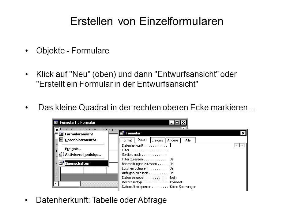 Erstellen von Einzelformularen Objekte - Formulare Klick auf