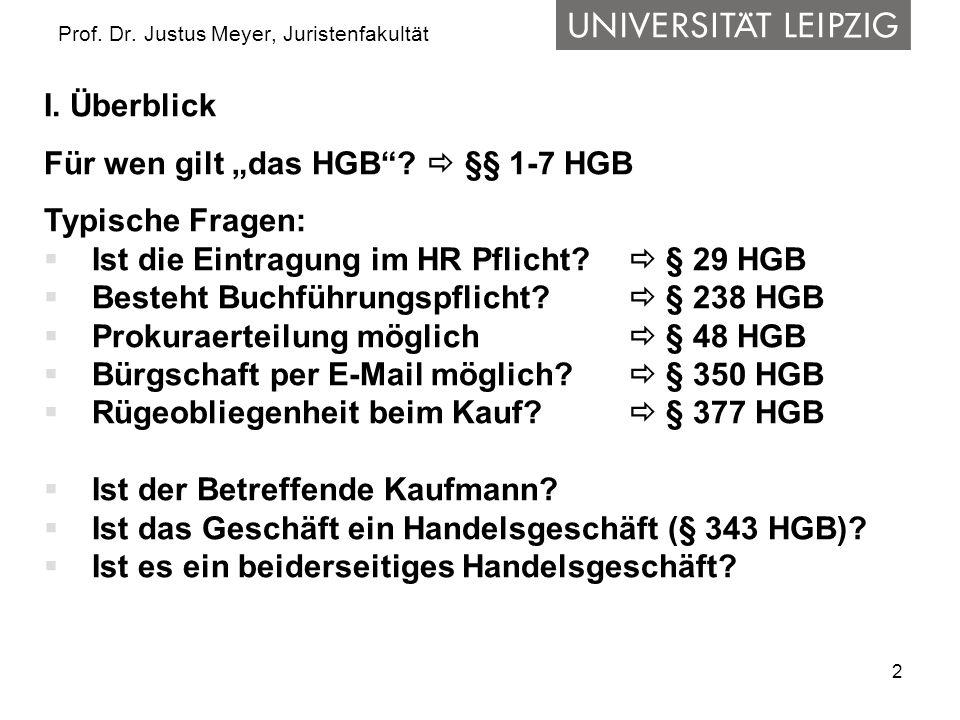 13 Prof.Dr. Justus Meyer, Juristenfakultät III. Einzelunternehmer 3.