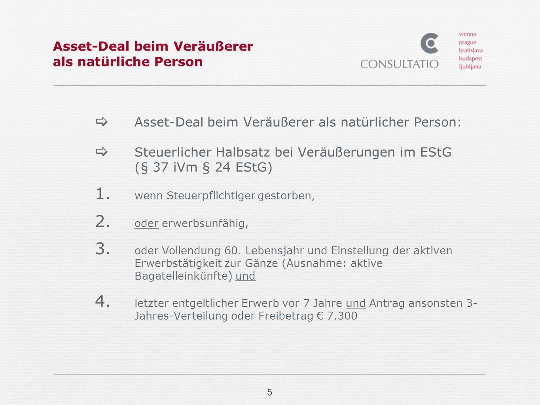 5 Asset-Deal beim Veräußerer als natürliche Person Asset-Deal beim Veräußerer als natürlicher Person: Steuerlicher Halbsatz bei Veräußerungen im EStG (§ 37 iVm § 24 EStG) 1.