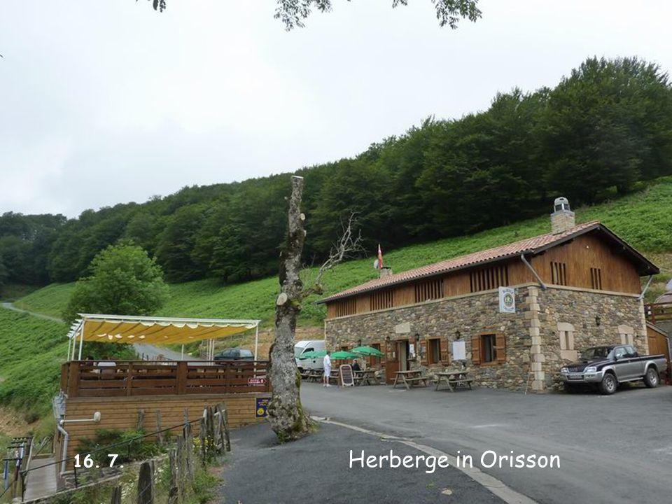 Herberge in Orisson 16. 7.