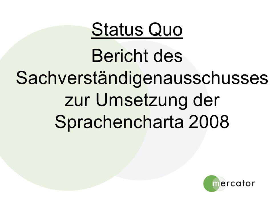 Status Quo Bericht des Sachverständigenausschusses zur Umsetzung der Sprachencharta 2008