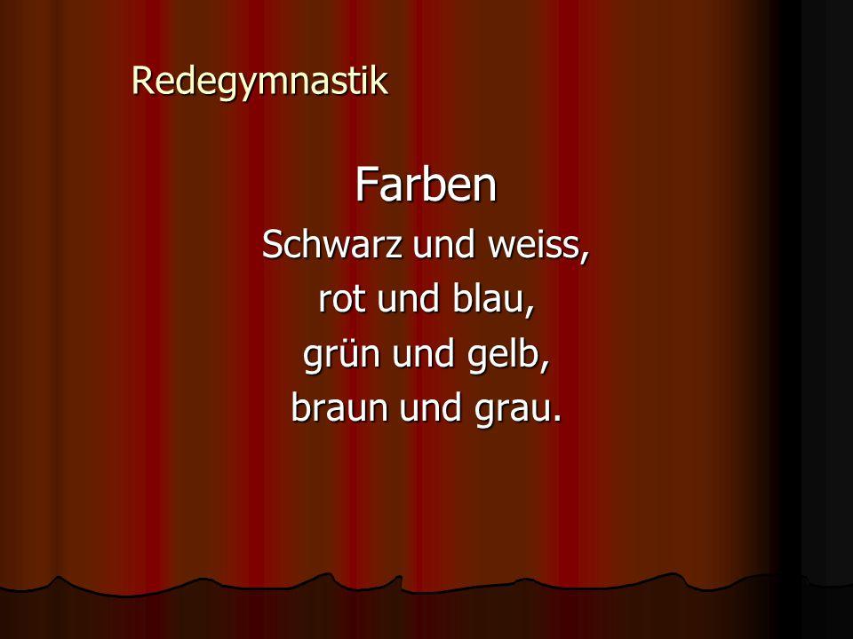 Redegymnastik Farben Schwarz und weiss, rot und blau, grün und gelb, braun und grau.