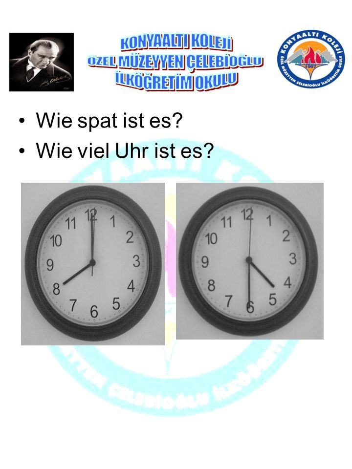 Wie spat ist es? Wie viel Uhr ist es?