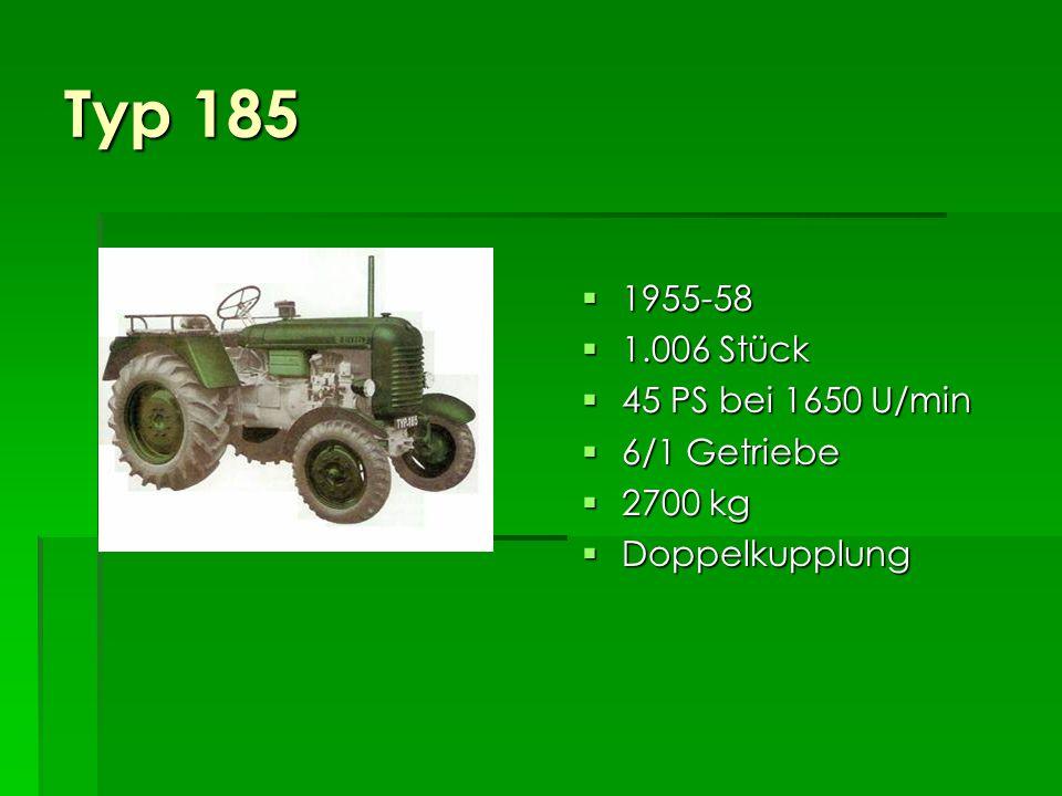 Die 3 Zylinder Typ 185: 1955-58, 45 PS Typ 185: 1955-58, 45 PS Typ 185a: 1958-67, 55 PS Typ 185a: 1958-67, 55 PS