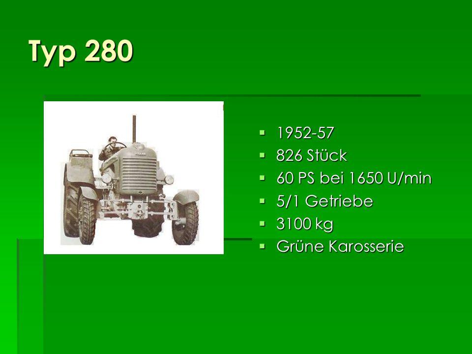 Die 4 Zylinder Typ 280: 1952-57, 60 PS Typ 280: 1952-57, 60 PS Typ 280a: 1958-72, 68 PS Typ 280a: 1958-72, 68 PS
