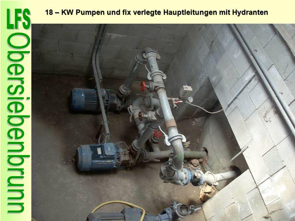 Dachisolation 18 – KW Pumpen und fix verlegte Hauptleitungen mit Hydranten