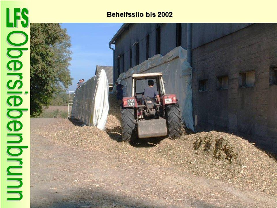 Behelfssilo bis 2002