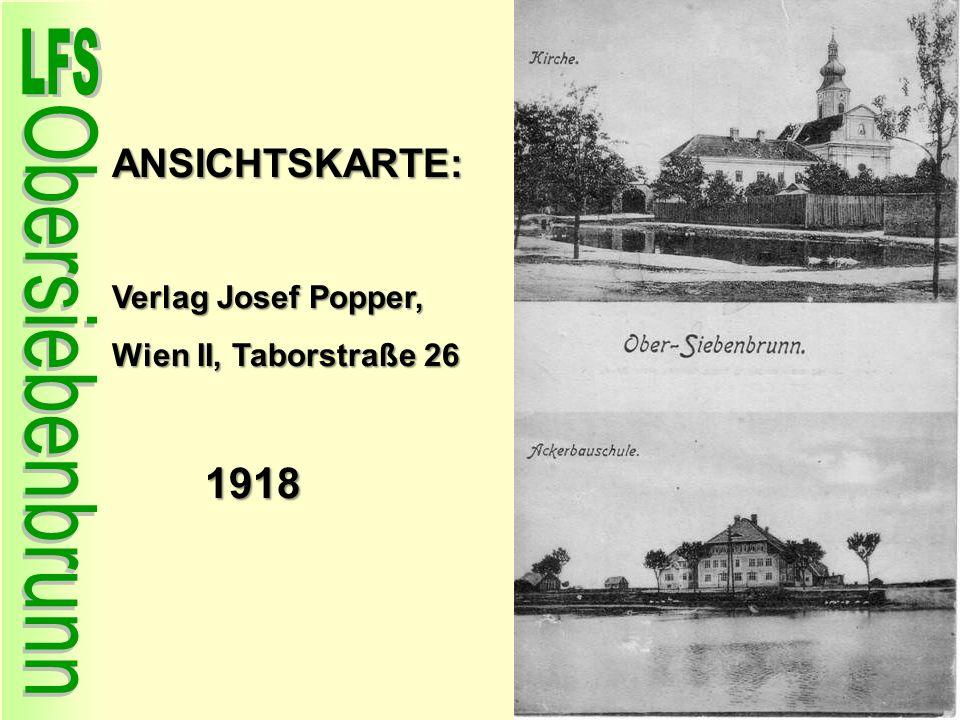 ANSICHTSKARTE: Verlag Josef Popper, Wien II, Taborstraße 26 1918 1918
