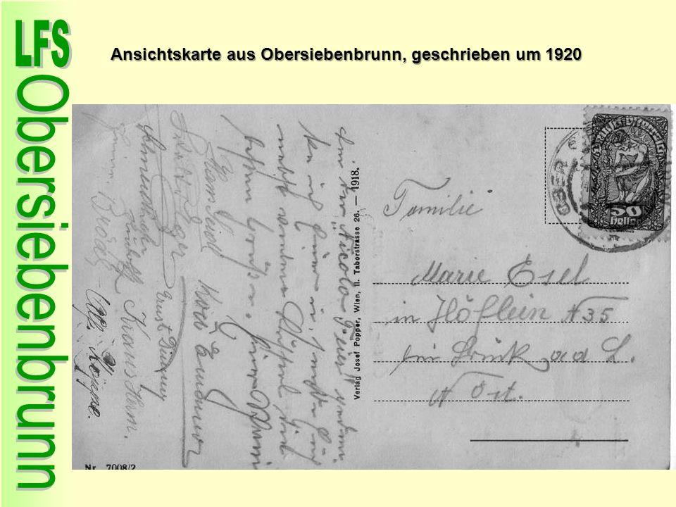 um 1920 Ansichtskarte aus Obersiebenbrunn, geschrieben um 1920