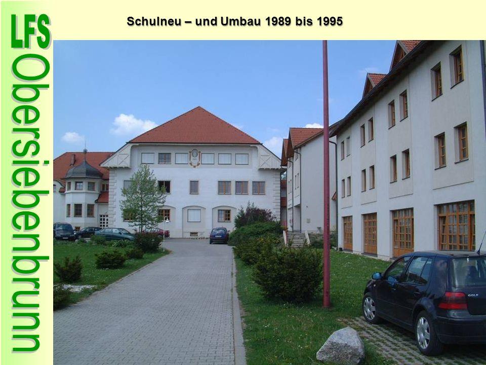 Schulneu – und Umbau 1989 bis 1995