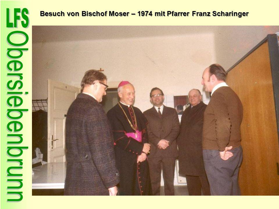 Besuch von Bischof Moser – 1974 mit Pfarrer Franz Scharinger