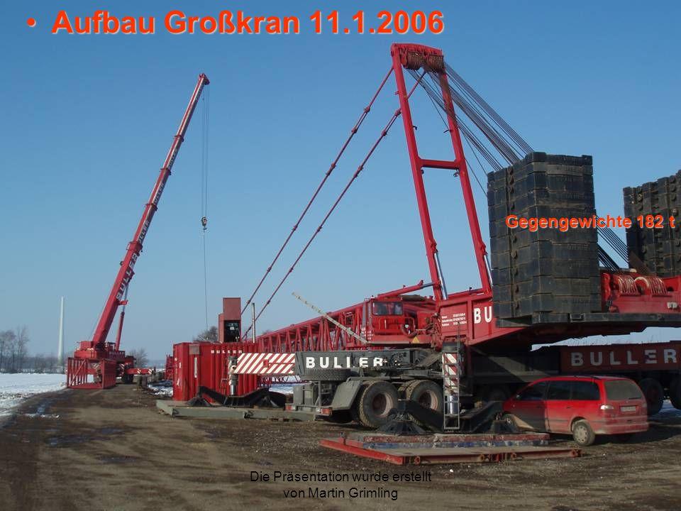 Aufbau Großkran 11.1.2006 Gegengewichte 182 t