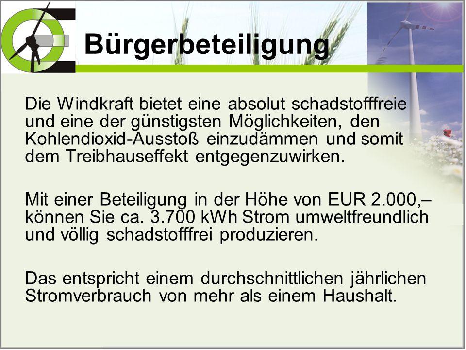 Die Windkraft bietet eine absolut schadstofffreie und eine der günstigsten Möglichkeiten, den Kohlendioxid-Ausstoß einzudämmen und somit dem Treibhaus