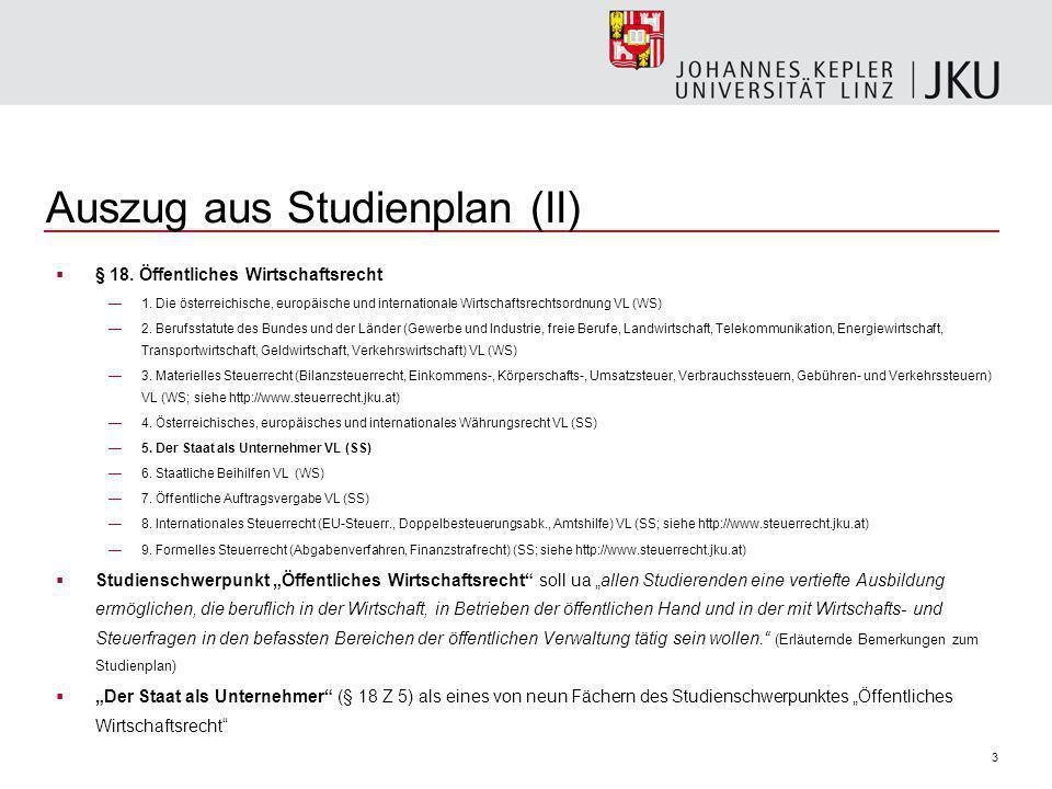 3 Auszug aus Studienplan (II) § 18. Öffentliches Wirtschaftsrecht 1.