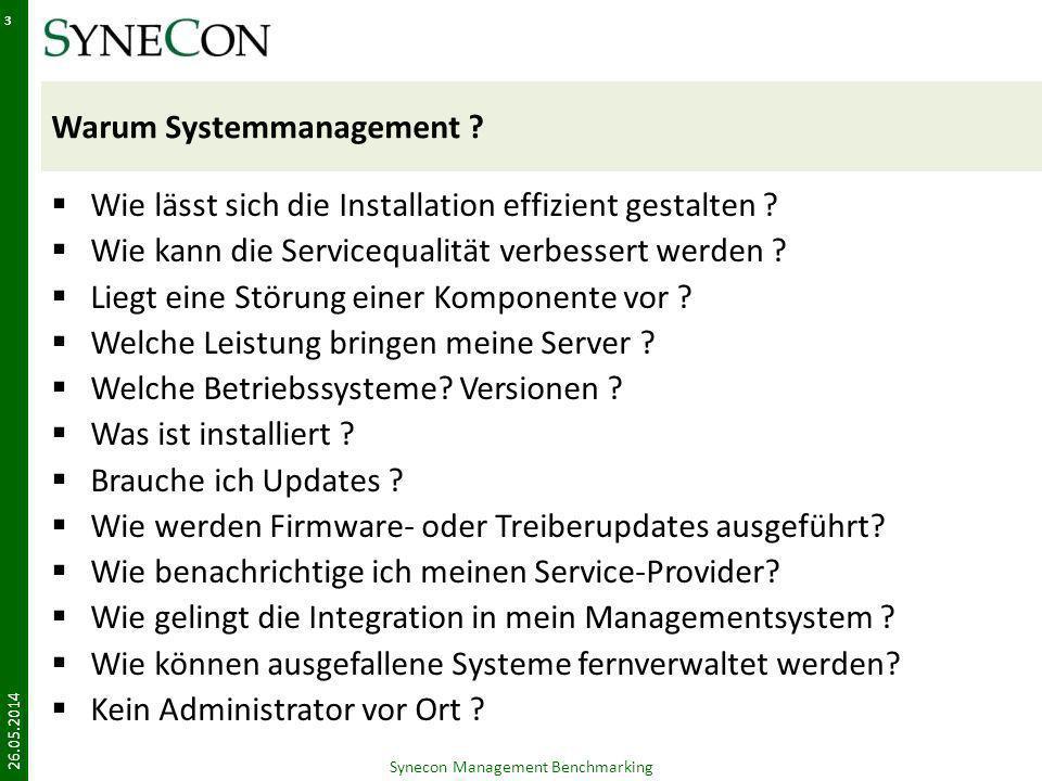 Warum Systemmanagement ? Wie lässt sich die Installation effizient gestalten ? Wie kann die Servicequalität verbessert werden ? Liegt eine Störung ein