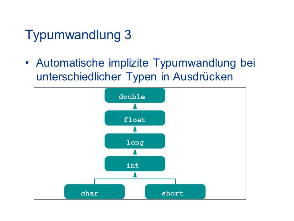 Typumwandlung 3 Automatische implizite Typumwandlung bei unterschiedlicher Typen in Ausdrücken