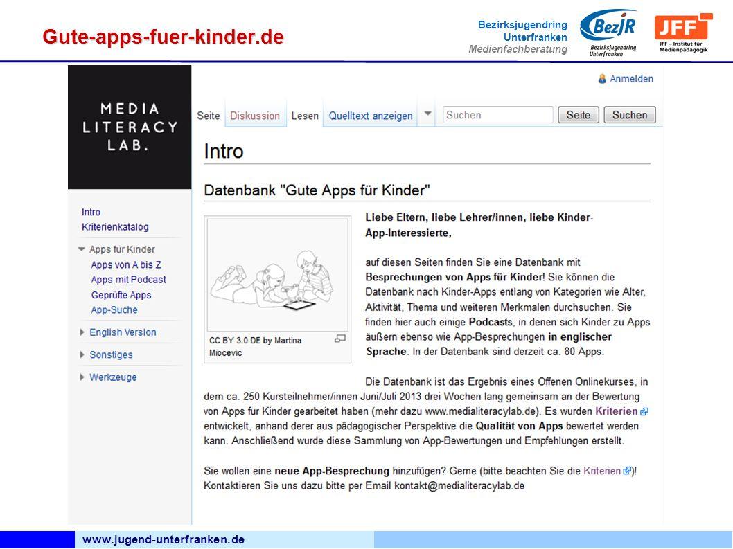 www.jugend-unterfranken.de Bezirksjugendring Unterfranken Medienfachberatung Gute-apps-fuer-kinder.de