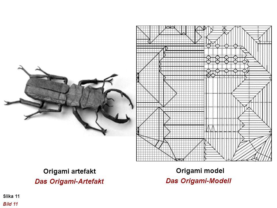Slika 11 Bild 11 Origami artefakt Origami model Das Origami-Artefakt Das Origami-Modell