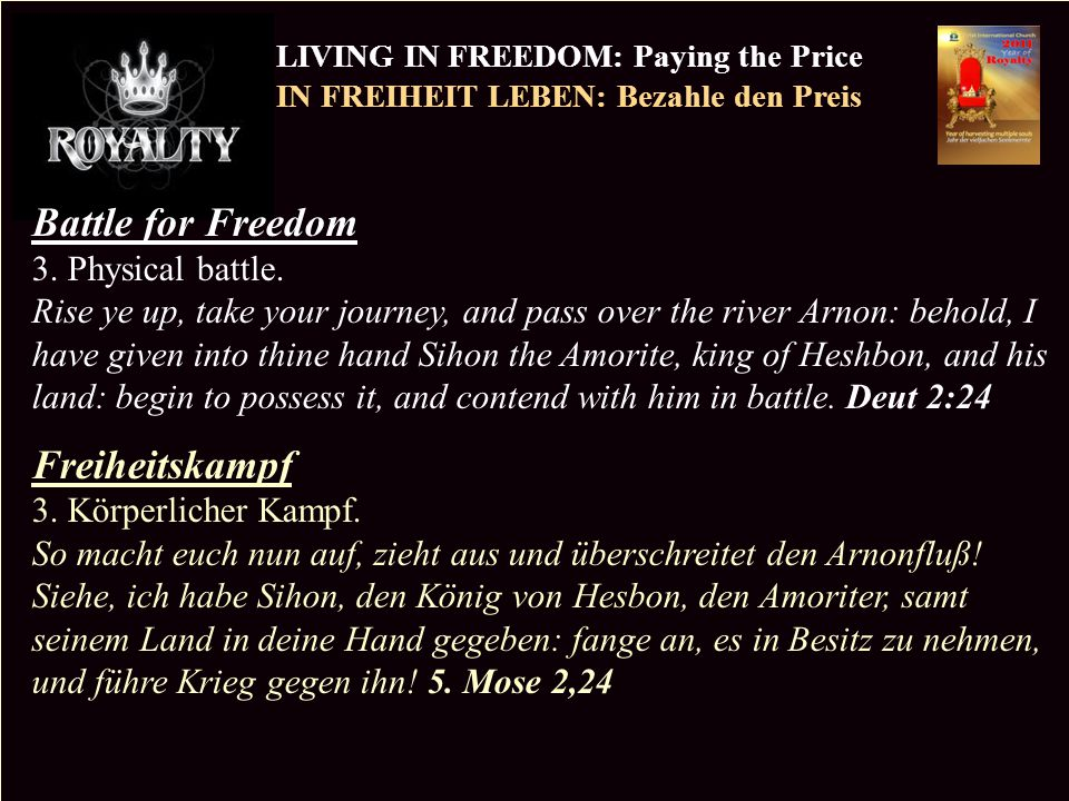 PR LIVING IN FREEDOM: Paying the Price IN FREIHEIT LEBEN: Bezahle den Preis Copyright CIC 2009 Battle for Freedom 3. Physical battle. Rise ye up, take