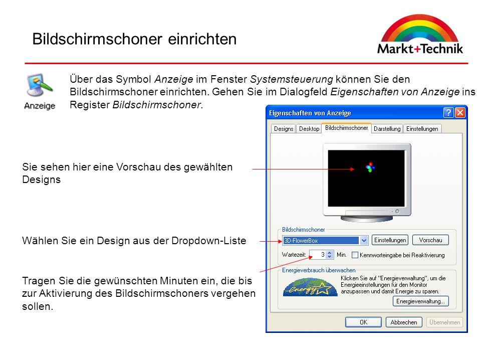 Bildschirmschoner einrichten Über das Symbol Anzeige im Fenster Systemsteuerung können Sie den Bildschirmschoner einrichten. Gehen Sie im Dialogfeld E
