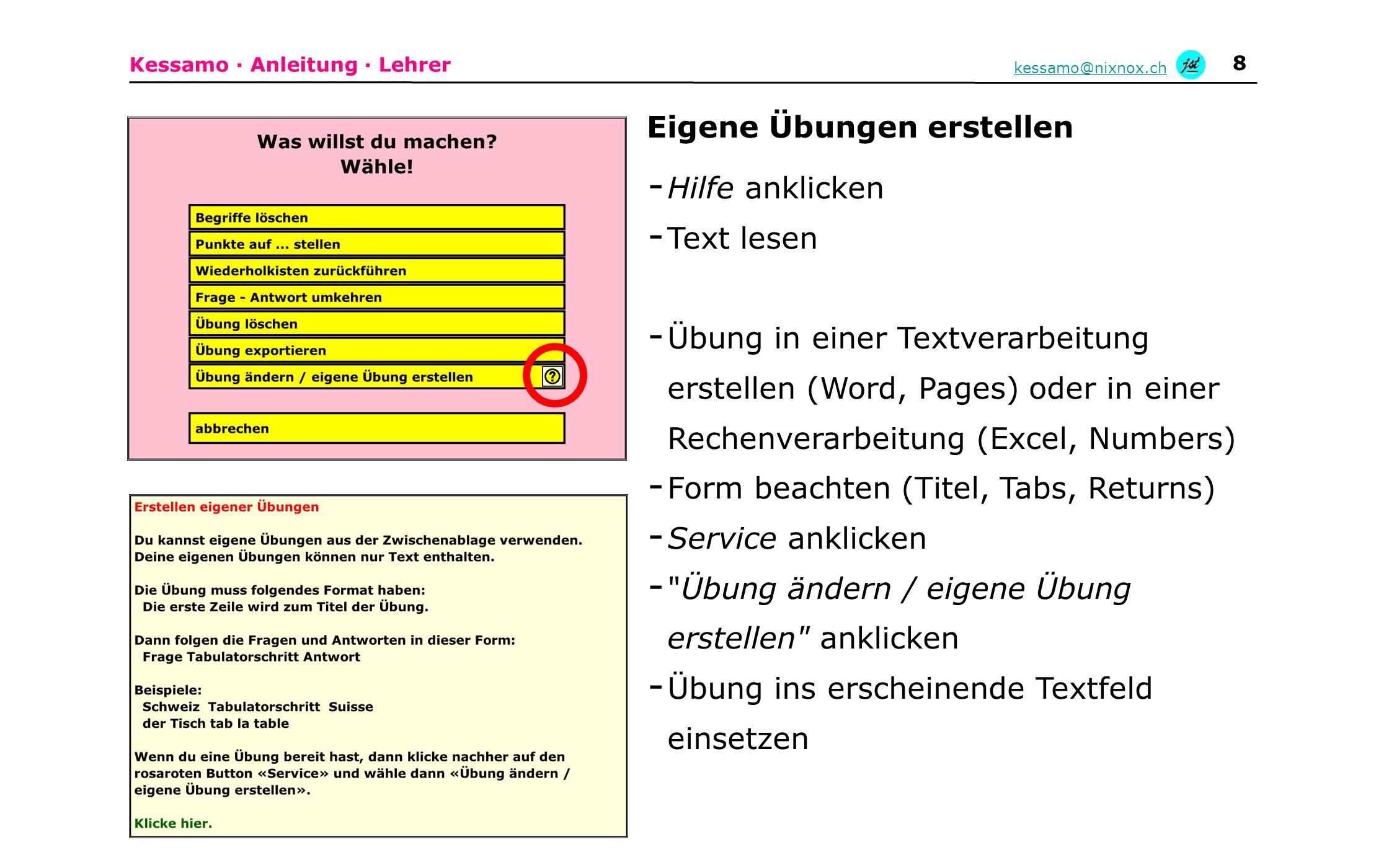 Kessamo · Anleitung · Lehrer kessamo@nixnox.ch 8 - Hilfe anklicken - Text lesen - Übung in einer Textverarbeitung erstellen (Word, Pages) oder in eine