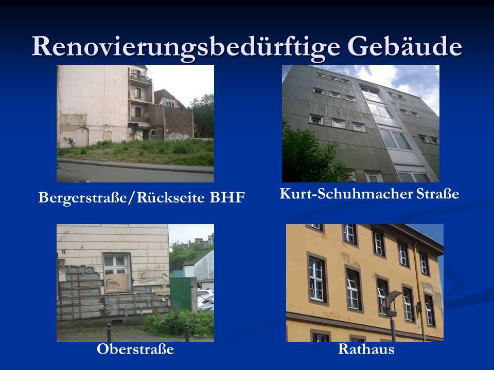 Renovierungsbedürftige Gebäude Bergerstraße/Rückseite BHF Kurt-Schuhmacher Straße OberstraßeRathaus