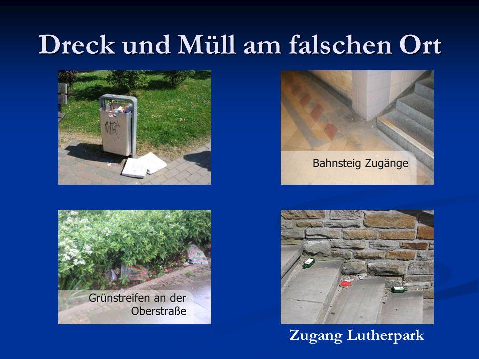 Dreck und Müll am falschen Ort Zugang Lutherpark