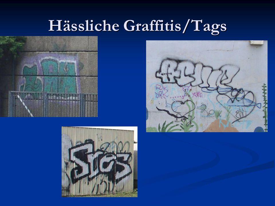 Hässliche Graffitis/Tags
