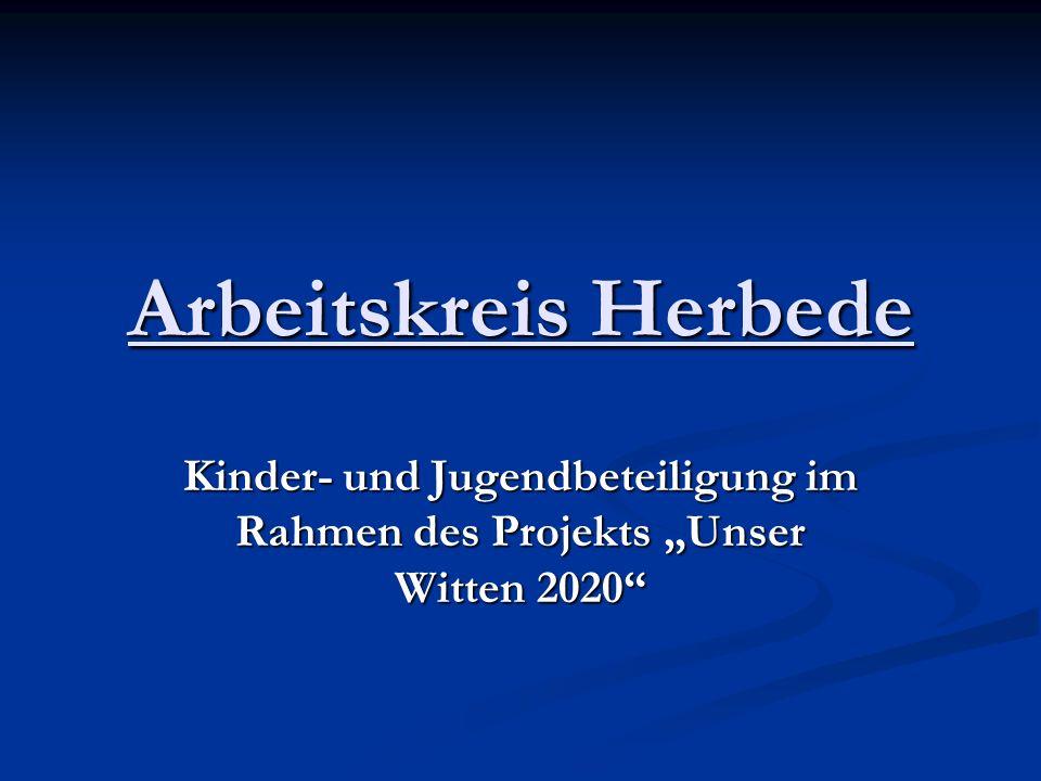 Arbeitskreis Herbede Kinder- und Jugendbeteiligung im Rahmen des Projekts Unser Witten 2020