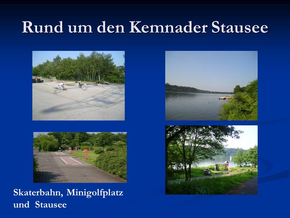 Rund um den Kemnader Stausee Skaterbahn, Minigolfplatz und Stausee