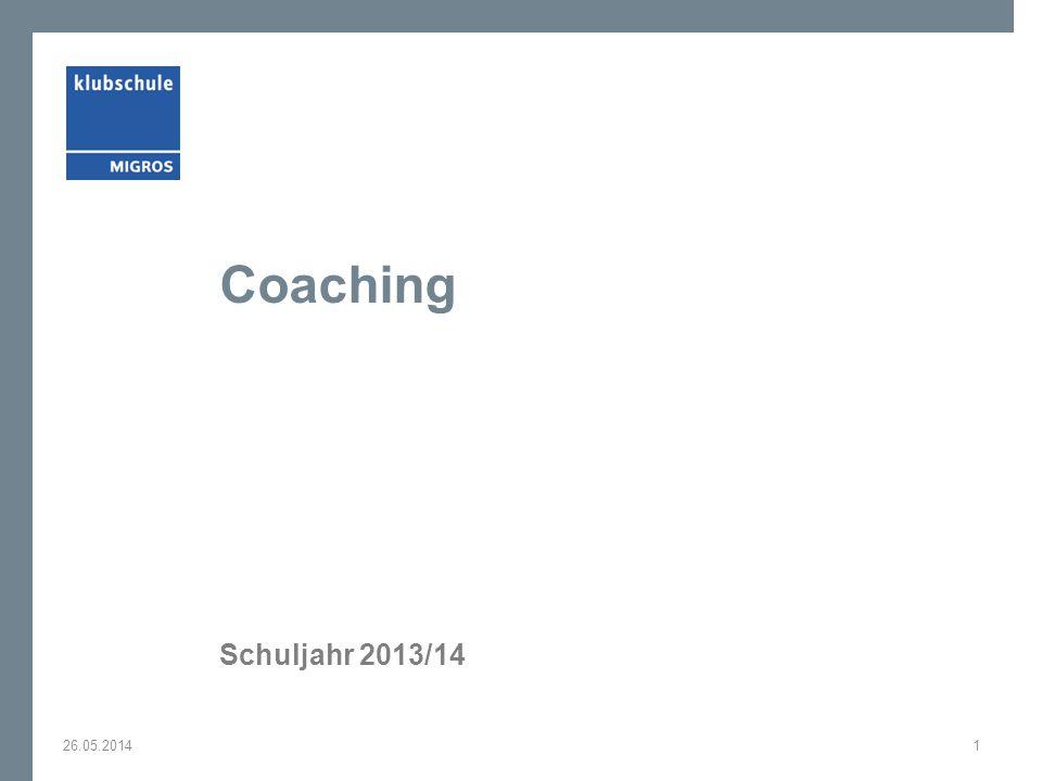 Coaching Schuljahr 2013/14 26.05.20141